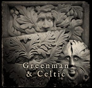 Greenman and Celtic