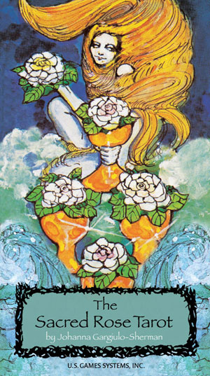 The Sacred Rose Tarot Deck